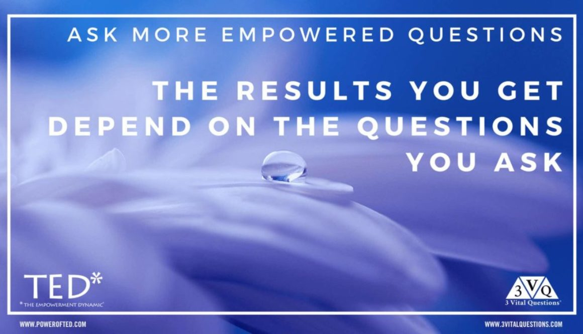 ask more empowered questions. the results you get depend on the questions you ask.