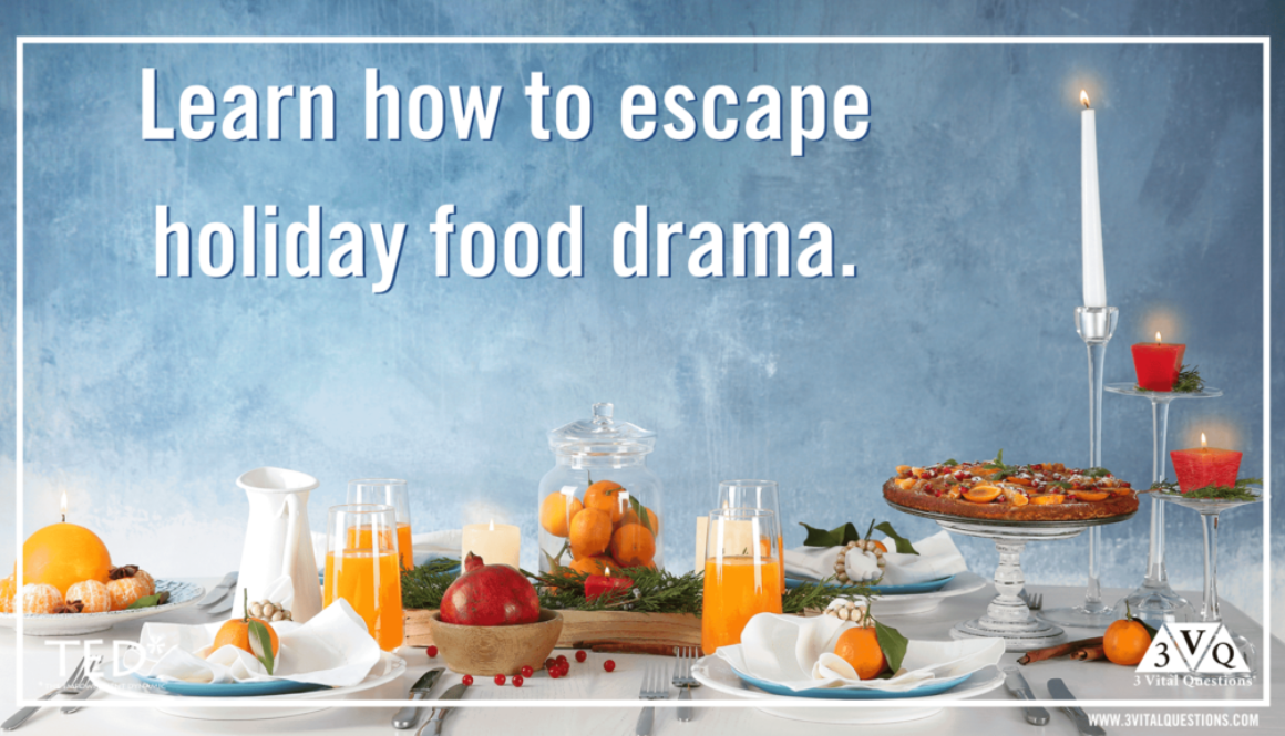 Escape the holiday food drama triangle