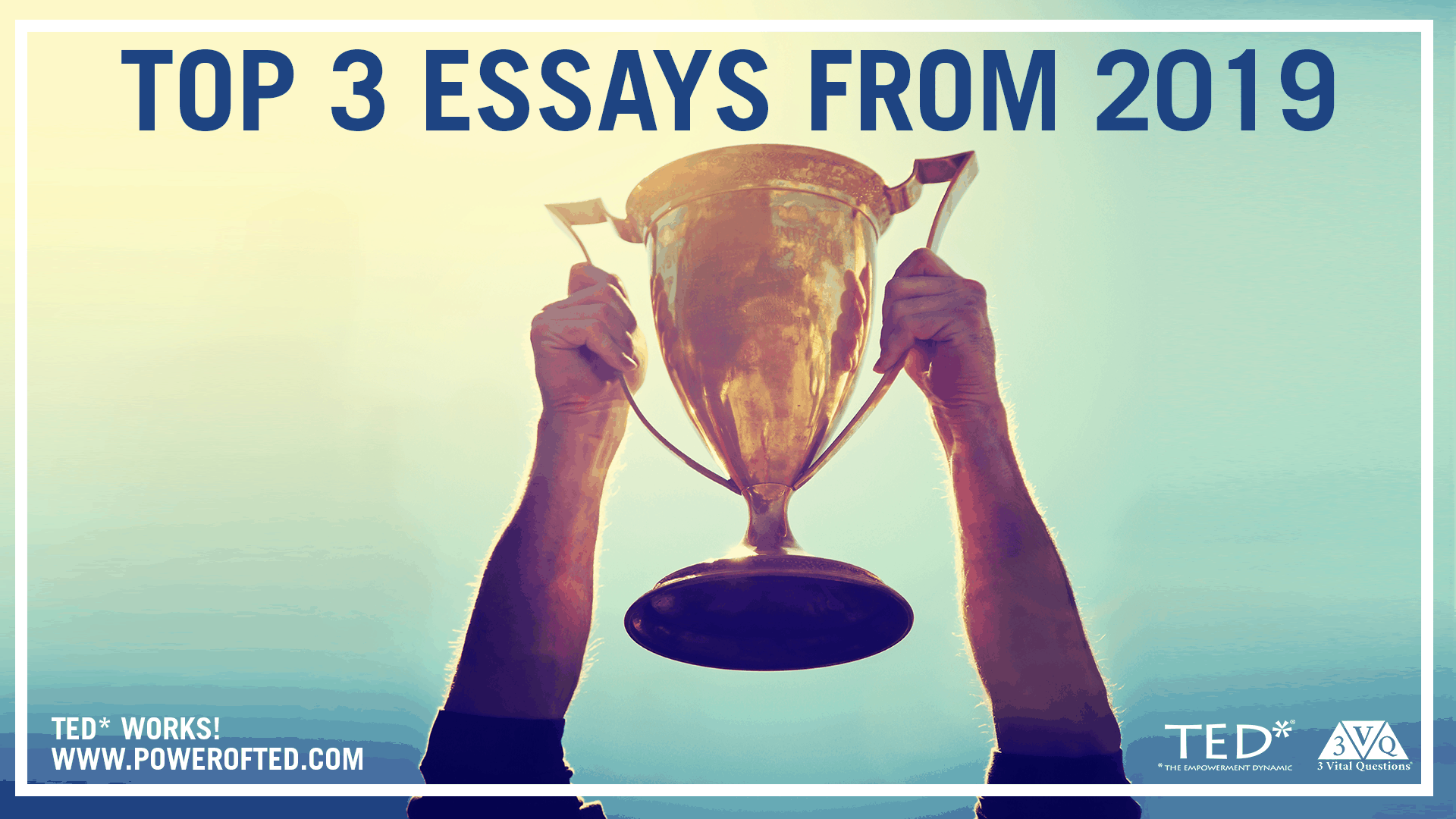 Top 3 Essays from 2019
