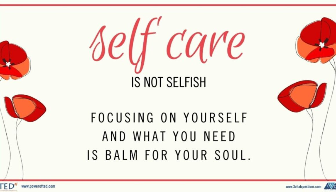 Self Care is not selfish. Focusing on yourself and what you need is balm for your soul.