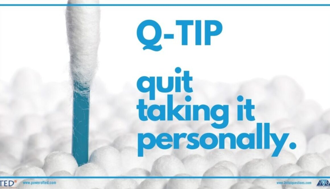 Q-TIP Quit Taking It Personally